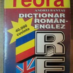 DICTIONAR ROMAN - ENGLEZ , 40000 DE CUVINTE de ANDREI BANTAS