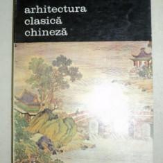ARHITECTURA CLASICA CHINEZA-THOMAS THILO 1984 - Carte Arhitectura