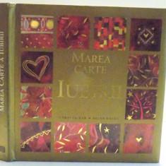 MAREA CARTE A IUBIRII , CARTI IN DAR , 2006