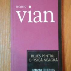 BLUES PENTRU O PISICA NEAGRA de BORIS VIAN - Nuvela