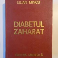 DIABETUL ZAHARAT de IULIAN MINCU, 1977