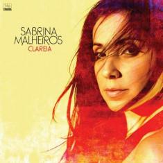 Sabrina Malheiros - Clareia ( 1 CD ) - Muzica Ambientala