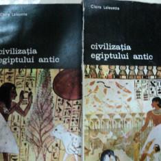 CIVILIZATIA EGIPTULUI ANTIC- CLAIRE LALOUETTE -BUC. 1987 -VOL. I-II - Istorie