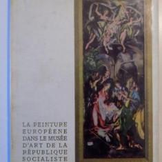 LA PEINTURE EUROPEENE DANS LE MUSEE D'ART DE LA REPUBLIQUE SOCIALISTE DE ROUMANIE - Carte Istoria artei