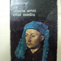 MANUAL DE ISTORIA ARTEI. EVUL MEDIU de G.OPRESCU 1985 - Carte Istoria artei