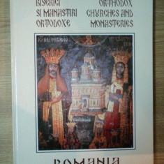 BISERICI SI MANASTIRI ORTODOXE ROMANIA, 2006 - Carte Arhitectura