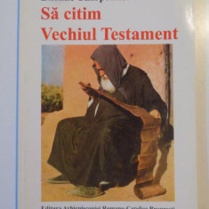 SA CITIM VECHIUL TESTAMENT de ETIENNE CHARPENTIER 1998 - Carti Crestinism