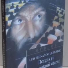 BORGES SI URANGUTANII ETERNI de LUIS FERNANDO VERISSIMO , 2005