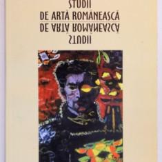 STUDII DE ARTA ROMANEASCA (SELECTIE DIN PERIOADA 1964-1986) de GASTON GH. COSMA - Carte Istoria artei