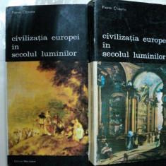 CIVILIZATIA EUROPEI IN SECOLUL LUMINILOR- PIERRE CHAUNU -BUC. 1986 -VOL.I-II - Istorie