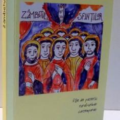 ZAMBETUL SFINTILOR, FILE DE PATERIC RURAL URBAN CONTEMPORAN de PR. ROMEO ENE, 2017 - Carti Crestinism