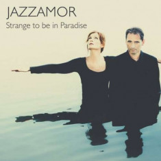 Jazzamor - Strange To Be In Paradise ( 1 CD ) - Muzica Jazz