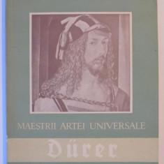 MAESTRII ARTEI UNIVERSALE de ALBRECHT DURER 1471-1528, 1957 - Carte Istoria artei