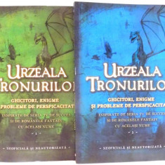 URZEALA TRONURILOR, GHICITORI, ENIGME SI PROBLEME DE PERSPICACITATE de TIM DEDOPULOS, VOL I-II , 2017
