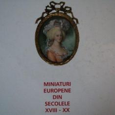 MINIATURI EUROPENE DIN SECOLELE XVIII - XX, 1999 - Carte Istoria artei