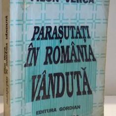 PARASUTATI IN ROMANIA VANDUTA de FILON VERCA, 1993