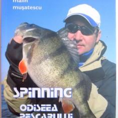SPINNING, ODISEEA PESCARULUI DIGITAL de MALIN MUSATESCU