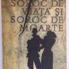 SOROC DE VIATA SI SOROC DE MOARTE de ERICH MARIA REMARQUE 1966 - Carte in alte limbi straine