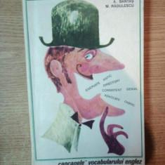 CAPCANELE VOCABULARULUI ENGLEZ de ANDREI BANTAS, MIHAI RADULESCU, Bucuresti 1967 - Carte in alte limbi straine