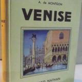 VENISE par A. DE MONTGON, ILLUSTRATIONS EN COULEURS DE ZENKER, 1937 - Carte Geografie