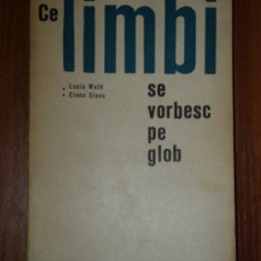CE LIMBI SE VORBESC PE GLOB - LUCIA WALD, ELENA SLAVE 1968 - Carte in alte limbi straine