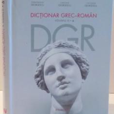 DICTIONAR GREC - ROMAN de CONSTANTIN GEORGESCU ... THEODOR GEORGESCU, VOL III, 2017 - Carte in alte limbi straine