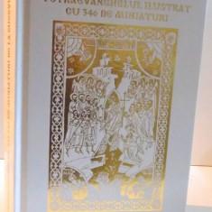 TETRAEVANGHELUL ILUSTRAT CU 346 DE MINIATURI, 2016 - Carti Crestinism