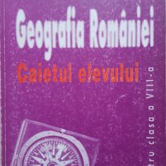 GEOGRAFIA ROMANIEI CAIETUL ELEVULUI CLASA A VIII-A - Mandrut