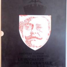 PREMIERE EDITION DU FESTIVAL LE BUCAREST DE CARAGIALE, 2012 - Carte Teatru