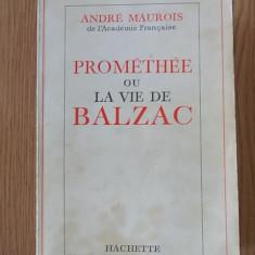 PROMETHEE OU LA VIE DE BALZAC- MAUROIS - Carte in franceza