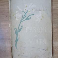 FARAMI DE VIATA, SFANTA M-RE AGAPIA, 1932, CONTINE O SCRISOARE DE ELENA VACARESCU - Carti Crestinism