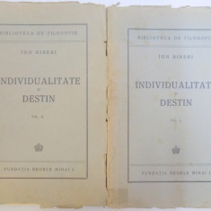 INDIVIDUALITATE SI DESTIN de ION BIBERI 2 VOLUME ,1945