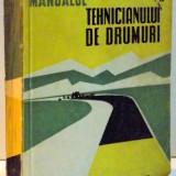 MANUALUL TEHNICIANULUI DE DRUMURI, 1958 - Carti Mecanica