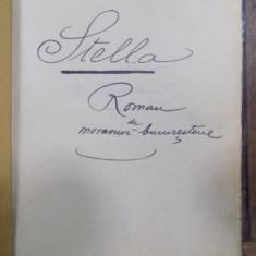 Stella, roman, manuscris semnat Deladunare, Bucuresti 1901