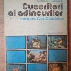 CUCERITORI AI ADANCURILOR de ALEXANDRU MARINESCU, JACQUES YVES COUSTEAU, 1980 - Carte Geografie