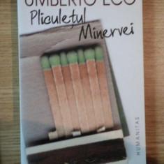 PLICULETUL MINERVEI de UMBERTO ECO, 2004 - Carte in alte limbi straine