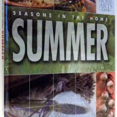 SEASONS IN THE HOME, SUMMER by TOM CARPENTER, 2005 - Carte Retete traditionale romanesti