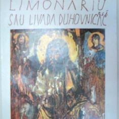 LIMONARIU SAU LIVADA DUHOVNICEASCA-IOAN MOSHU 1991 - Carti Crestinism