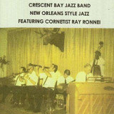 Crescent Bay Jazz Band - New Orleans Style Jazz ( 1 CD )