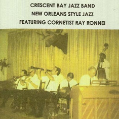 Crescent Bay Jazz Band - New Orleans Style Jazz ( 1 CD ) - Muzica Jazz