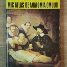 MIC ATLAS DE ANATOMIA OMULUI BUCURESTI - DR.DOCENT DEM.THEODORESCU 1974