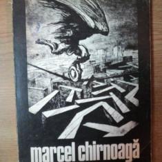 MARCEL CHIRNOAGA text de IOAN GRIGORESCU, 1983 - Carte Istoria artei