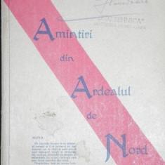 AMINTIRI DIN ARDEALUL DE NORD - ARAD 1944 - Carte veche