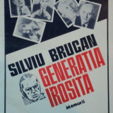 GENERATIA IROSITA, MEMORII de SILVIU BRUCAN, 1992 - Istorie