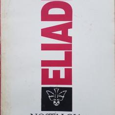 NOSTALGIA ORIGINILOR - Mircea Eliade - Filosofie