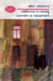 Călătorie in Sicilia * Oameni şi neoameni de Elio Vittorini