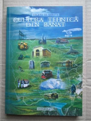 Monografie Banat: Cultura Tehnica din Banat , Coleta De Sabata (cu semnatura) foto