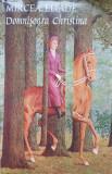 DOMNISOARA CHRISTINA - Mircea Eliade (edit. Tana)