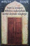 NOPTI LA SERAMPORE * BIBLIOTECA MAHARAJAHULUI * SECRETUL DOCTORULUI - Eliade