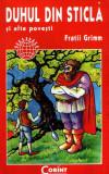 Duhul din sticlă şi alte poveşti de Fratii Grimm
